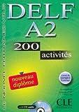 img - for DELF A2 200 activites Nouveau diplome Cwiczenia z book / textbook / text book