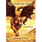 Der Orden der Andalavon &#34;Manuela P. Forst&#34;