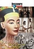 ディスカバリーチャンネル 美女ネフェルティティ~復活の王妃~ [DVD]