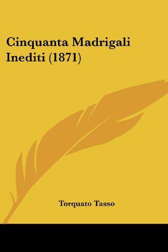 Cinquanta Madrigali Inediti (1871)