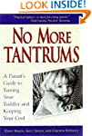 No More Tantrums...and Other Good New...