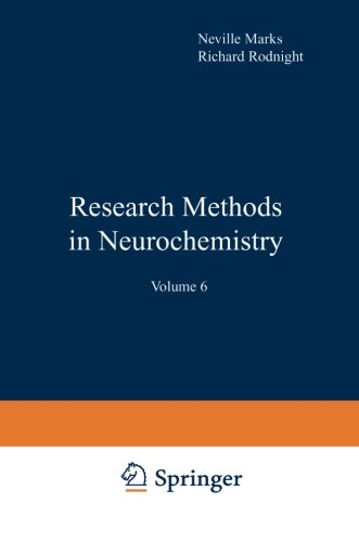 Research Methods In Neurochemistry: Volume 6