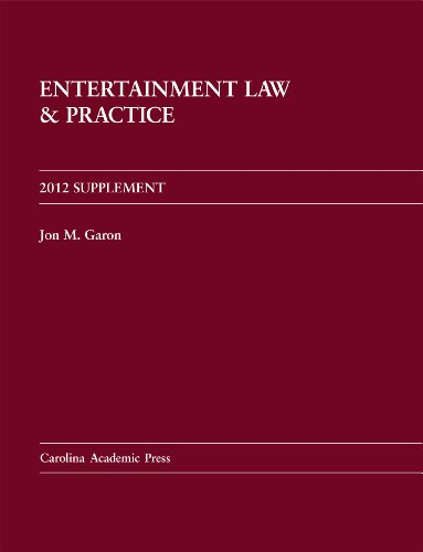 Entertainment Law and Practice 2012 Supplement