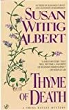 Thyme of Death: A China Bayles Mystery (0425140989) by Albert, Susan Wittig