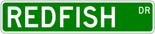 REDFISH Street Sign ~ Fishing ~ Great Fish Sign – 4 x 18 inches
