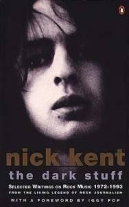 The Dark Stuff: Selected Writings on Rock Music, 1972-93 (Penguin Rock)