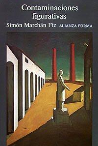 Contaminaciones figurativas: Imágenes de la arquitectura y la ciudad como figuras de lo moderno (Alianza Forma (Af))