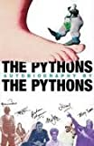 img - for The Pythons' Autobiography By The Pythons by Graham Chapman (Estate) (2005-09-15) book / textbook / text book