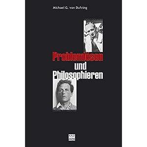 Problemlösen und Philosophieren. Eine zeichenphilosophische Kulturkritik (Kaleidogramme)