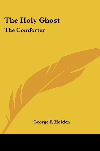 The Holy Ghost: The Comforter