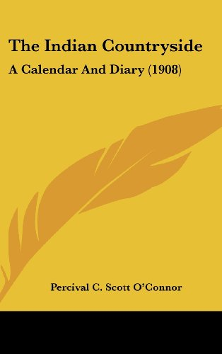The Indian Countryside: A Calendar and Diary (1908)