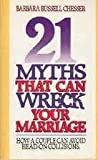 img - for 21 myths that can wreck your marriage book / textbook / text book
