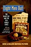 Eight Men Out: The Black Sox and the 1919 World Series (0613180720) by Eliot Asinof