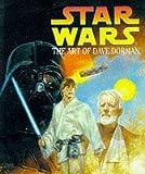 Star Wars: The Art of Dave Dorman David Dorman