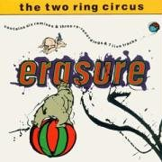 Erasure - Two Ring Circus - Zortam Music