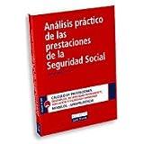 Análisis práctico de las prestaciones de la Seguridad Social
