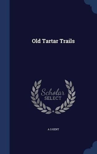 Old Tartar Trails