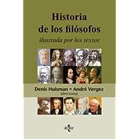 Historia de los filósofos ilustrada por los textos (Filosofía - Filosofía Y Ensayo)