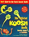 The Official Koosh Book/With 3 Mini-Kooshes