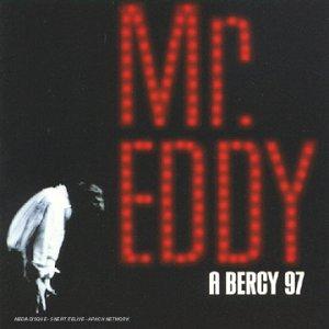 Mr Eddy a Bercy 97