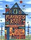Flamingos on the Roof (0618562982) by Brown, Calef