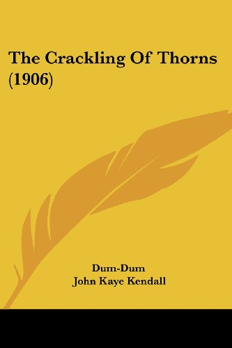 The Crackling of Thorns (1906)