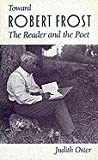 img - for Toward Robert Frost: The Reader and the Poet book / textbook / text book
