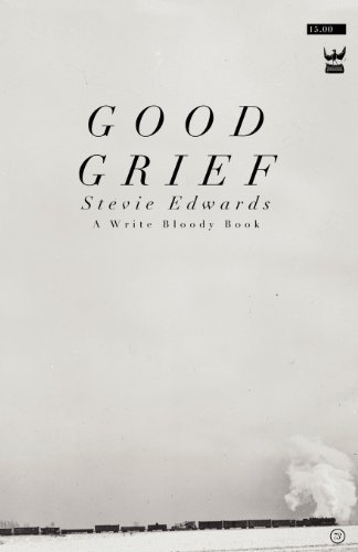 Good Grief by Edwards, Stevie (2012) Paperback (Good Grief Stevie Edwards compare prices)