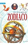 img - for Libro de los signos del zodiaco / Zodiac Signs (Spanish Edition) book / textbook / text book