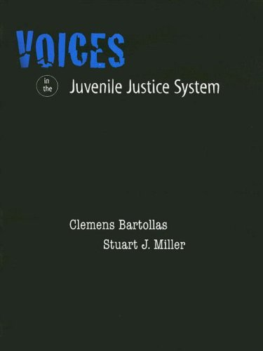 Voices in the Juvenile Justice System for Juvenile...