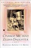 Change Me Into Zeuss Daughter - Memoir