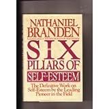 Six Pillars of Self-Esteem, The (0553095293) by Branden, Nathaniel