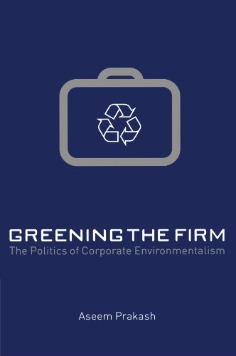 greening-the-firm-the-politics-of-corporate-environmentalism