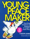 Buy The Young Peacemaker Teaching Students to Respond to Conflict in God s Way096641800X Filter