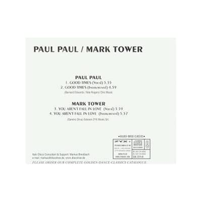 "Paul Paul - Good Times /Mark Tower - You Aren't Fall In Love ""CDM"""