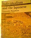 Individualism and the Japanese: An Alternative Apporach to Cultural Comparison