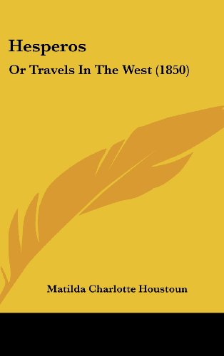 Hesperos: Or Travels In The West (1850)