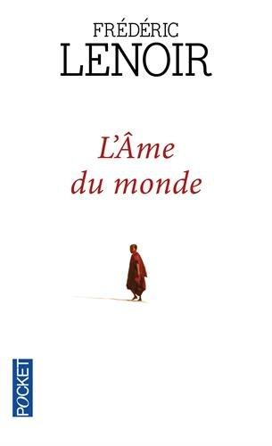 LÂme Du Monde Frédéric Lenoir