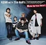 KENN with The NaB's「Wake Up Your Heart」