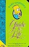 Bart Simpson's Guide to Life: A Wee Handbook for the Perplexed (0007110057) by Groening, Matt