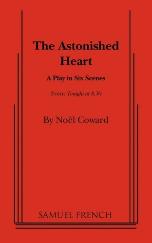 The Astonished Heart by Noel Coward (2011-01-03)