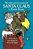 The Life and Adventures of Santa Claus (0486232972) by Baum, L. Frank