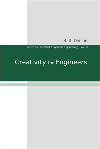 Creativity for Engineers (Series on Industrial and...