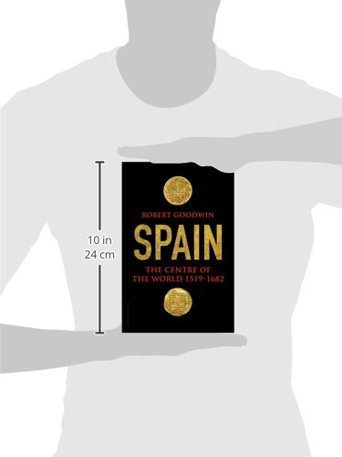 Spain. The Centre Of The World. 1519-1682