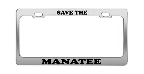 SAVE THE MANATEE Supportive Funny Animal Auto License Plate Frame