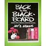 Back to the Blackboard (0875520758) by Adams, Jay Edward