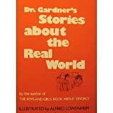 Dr. Gardner's Stories About the Real World