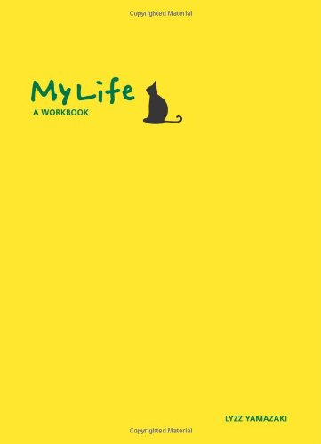 My Life: A Workbook