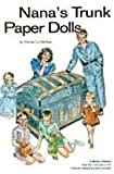 Nana's Trunk Paper Dolls
