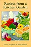 img - for Renee's Garden Recipes from a Kitchen Garden book / textbook / text book